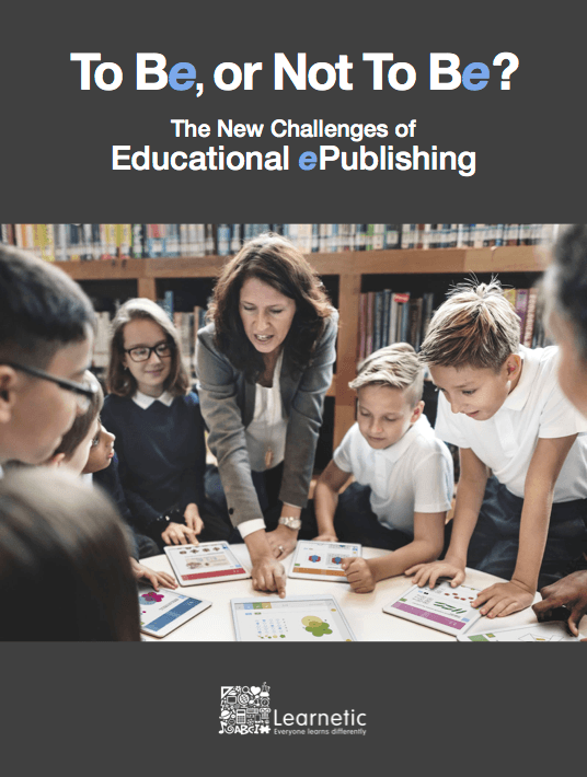 Free Ebook: To Be, Or Not To Be? The New Challenges Of Educational ePublishing