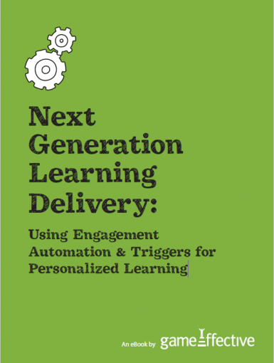 Next Generation Learning Delivery – Using Engagement Automation & Triggers For Personalized Learning