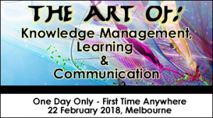 The Art of: Knowledge Management, Learning & Communication