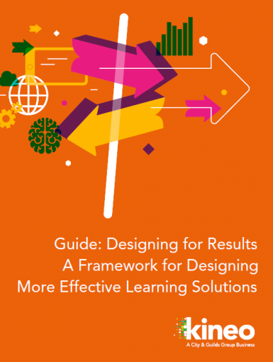 Designing For Results - A Framework For Designing More Effective Learning Solutions