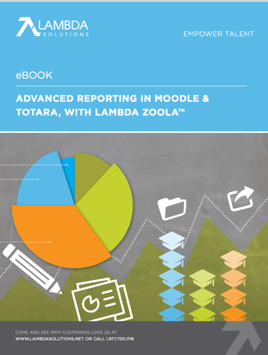 Free Ebook: Advanced Reporting In Moodle & Totara, With Lambda Zoola