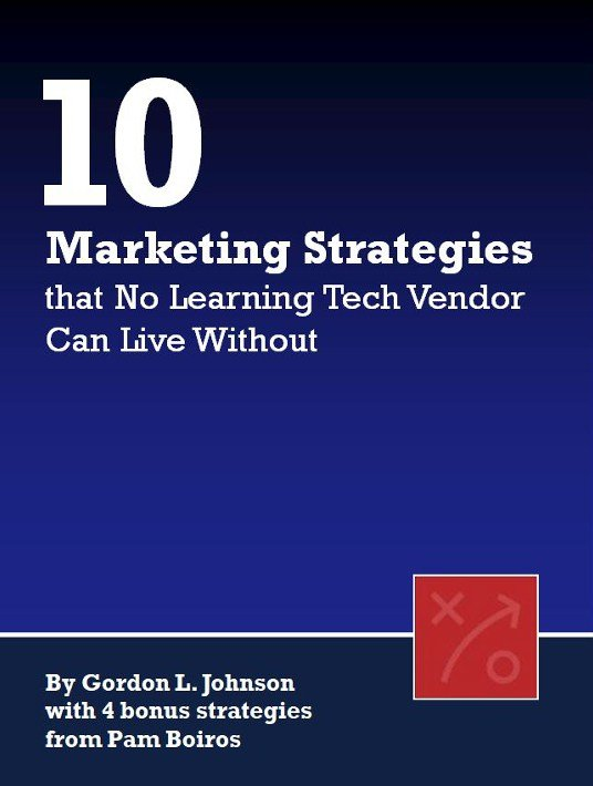 Free Ebook: 10 Marketing Strategies That No Learning Tech Vendor Can Live Without