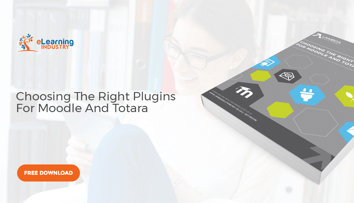 Choosing The Right Plugins For Moodle And Totara - eLearning
