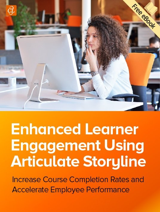 Free Ebook: 8 Ways To Improve Learner Engagement In eLearning Using Articulate Storyline