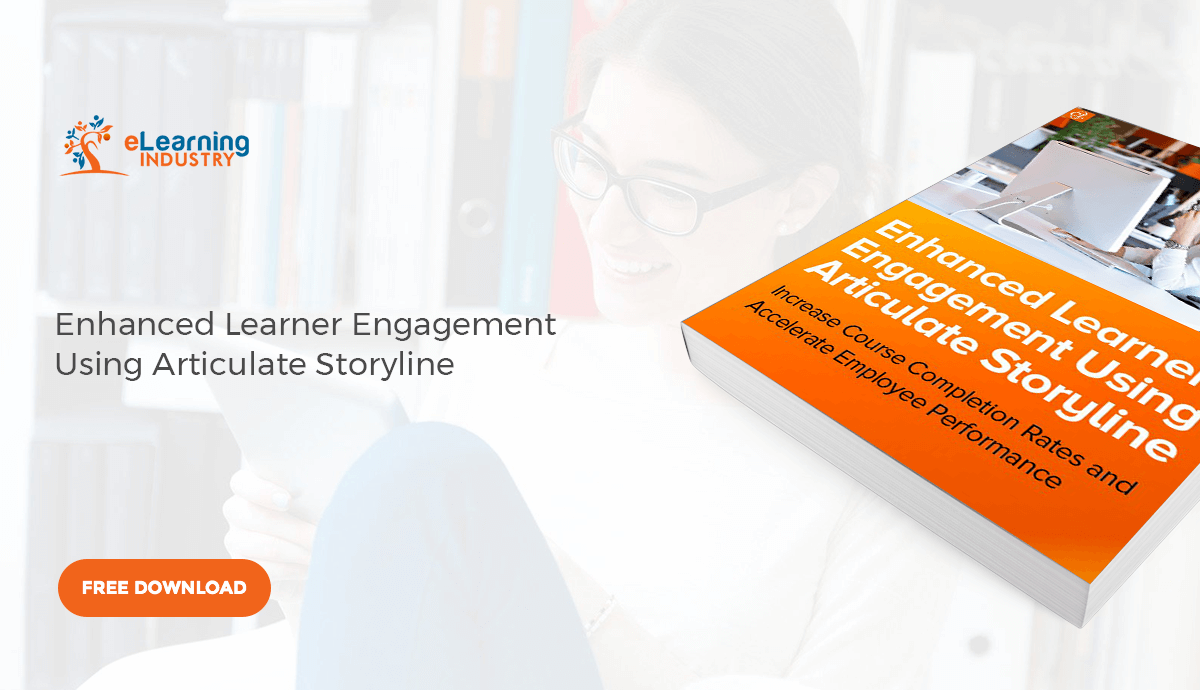[Free eBook] 8 Efficient Ways To Improve Learner Engagement In eLearning Using Articulate Storyline