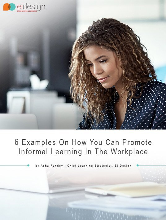Free Ebook: 6 Examples On How You Can Promote Informal Learning In The Workplace