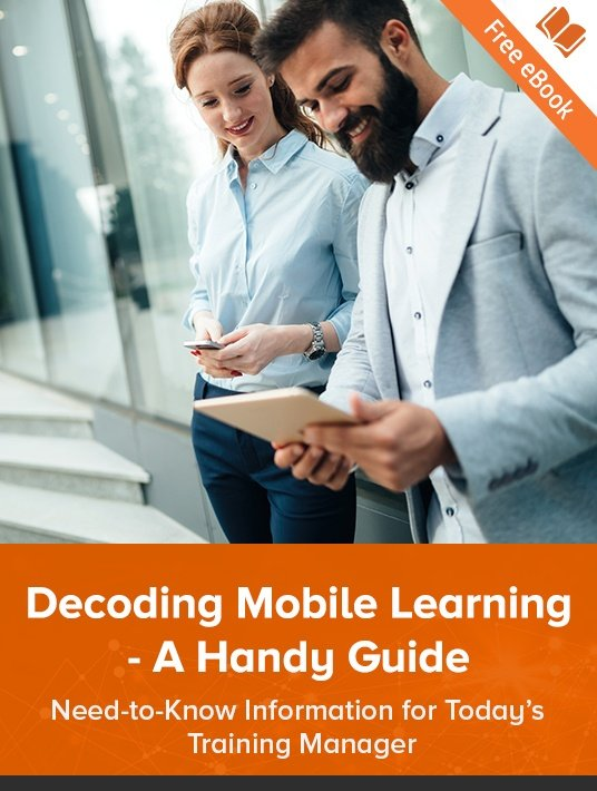 Free Ebook: Decoding Mobile Learning – A Handy Guide