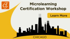 Microlearning Certification Workshop 2018 – Chicago