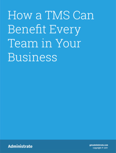 How A TMS Can Benefit Every Team In Your Business