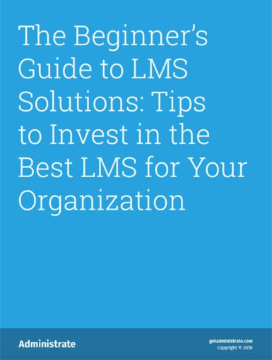 The Beginner's Guide To LMS Solutions: Tips To Invest In The Best LMS For Your Organization
