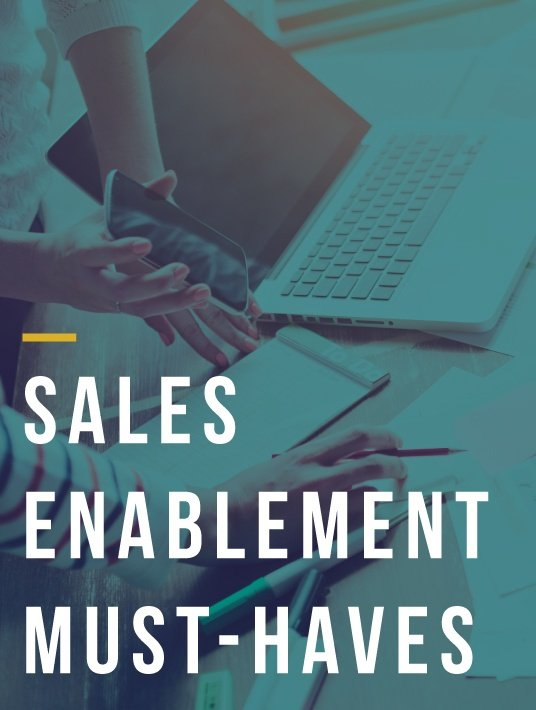 Free Ebook: Sales Enablement Must-Haves: Tailored Content, Training, And Delivery Methods