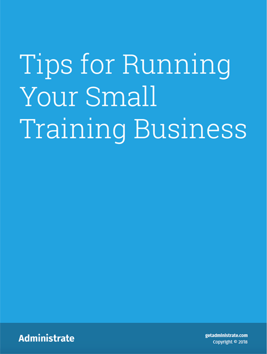 Free Ebook: Tips For Running Your Small Training Business