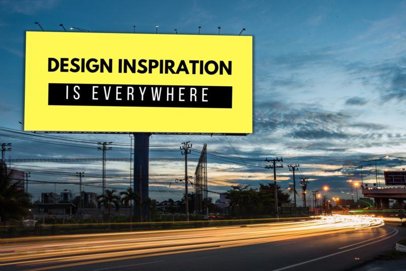 Design Inspiration Is Everywhere