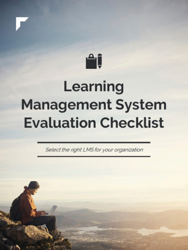 Learning Management System Evaluation Checklist: Select The Right LMS For Your Organization