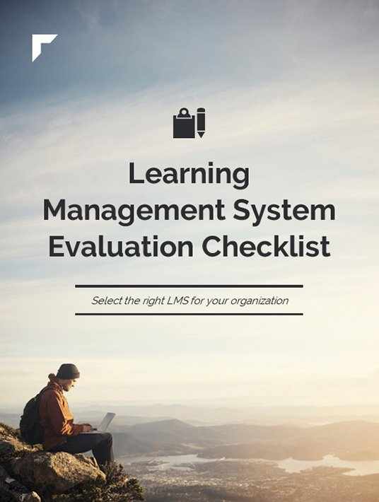 Free Ebook: Learning Management System Evaluation Checklist: Select The Right LMS For Your Organization
