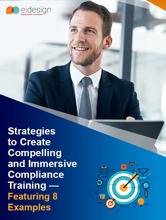 Free Ebook: Strategies To Create Compelling And Immersive Compliance Training - Featuring 8 Examples