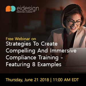 Free Webinar: Strategies To Create Compelling And Immersive Compliance Training - Featuring 8 Examples