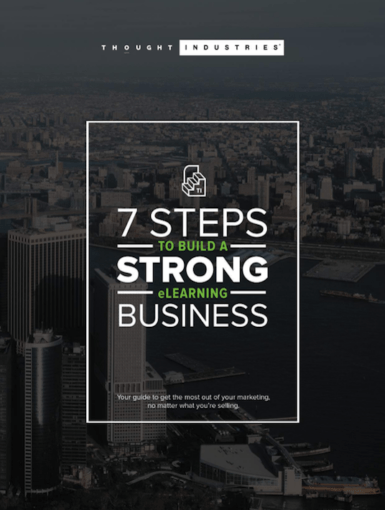 7 Steps To Build A Strong eLearning Business