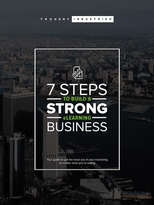 Free Ebook: 7 Steps To Build A Strong eLearning Business