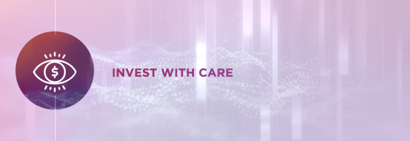 Invest With Care