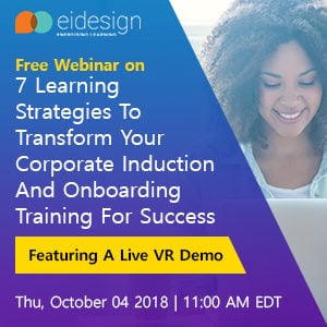 Free Webinar: 7 Learning Strategies To Transform Your Corporate Induction And Onboarding Training For Success Featuring A Live VR Demo