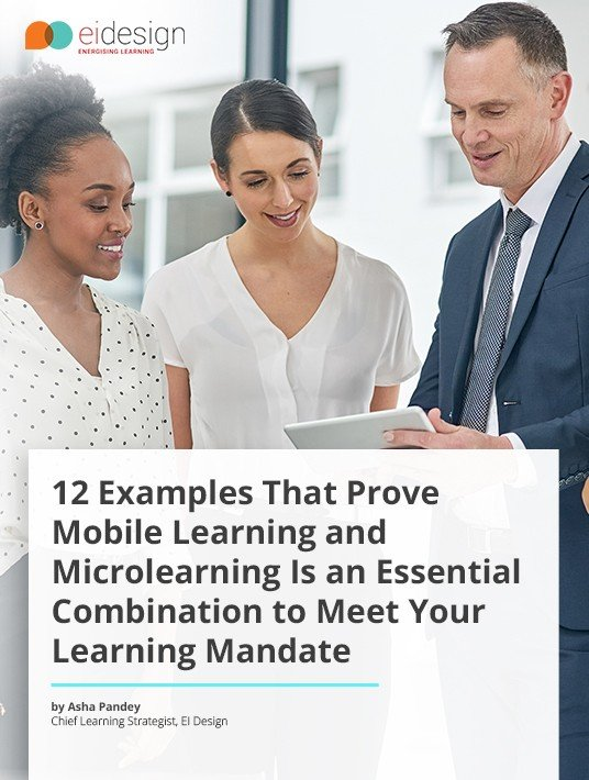 12 Examples That Prove Mobile Learning And Microlearning Is An Essential Combination To Meet Your Learning Mandate