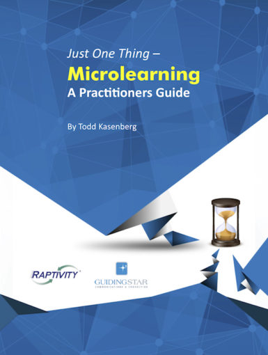 Just One Thing – Microlearning, A Practitioner's Guide