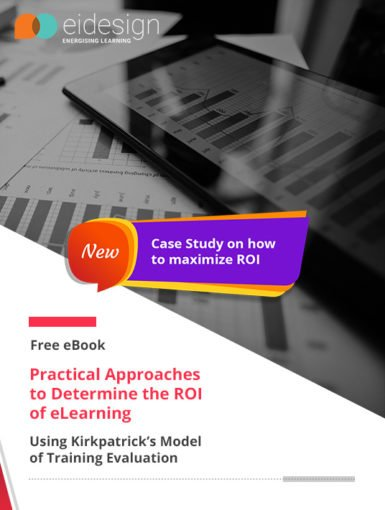 Practical Approaches To Determine The ROI Of eLearning - Using Kirkpatrick's Model Of Training Evaluation