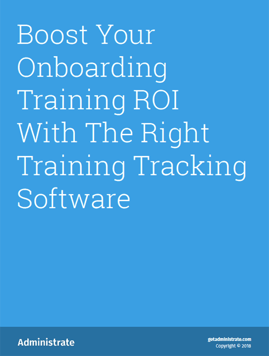 Free Ebook: Boost Your Onboarding Training ROI With The Right Training Tracking Software