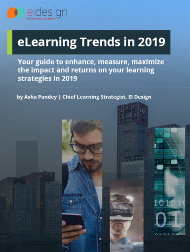 eLearning Trends In 2019 - Your Guide To Enhance, Measure, Maximize The Impact And Returns On Your Learning Strategies In 2019