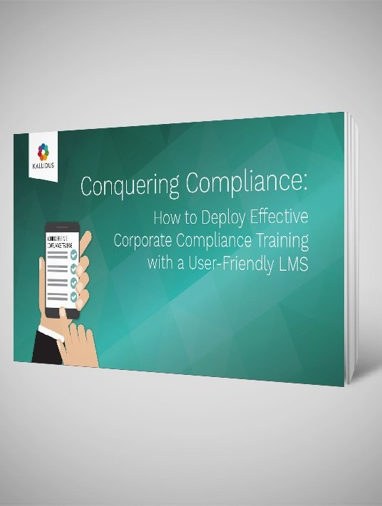 Free Ebook: Conquering Compliance: How To Deploy Effective Corporate Compliance Training With A User-Friendly LMS