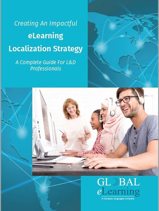 Free Ebook: Creating An Impactful eLearning Localization Strategy: A Complete Guide For L&D Professionals