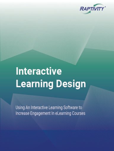 Interactive Learning Design: Using An Interactive Learning Software To Increase Engagement In eLearning Courses