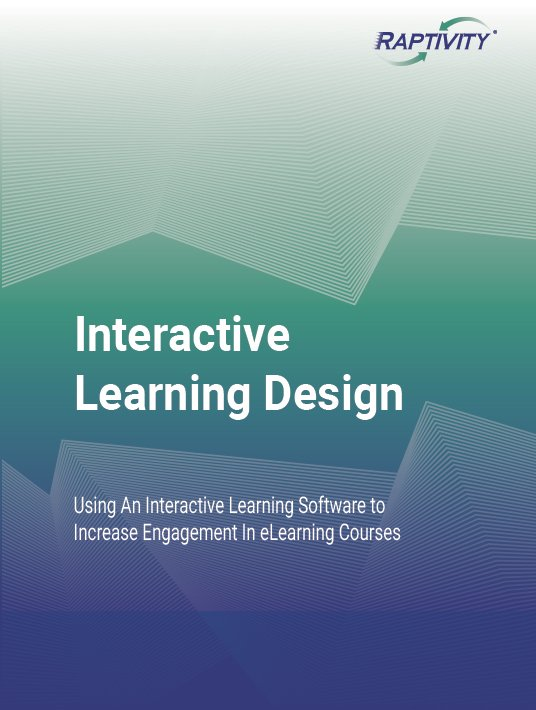 Free Ebook: Interactive Learning Design: Using An Interactive Learning Software To Increase Engagement In eLearning Courses
