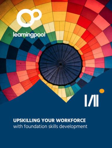 Upskilling Your Workforce With Foundation Skills Development
