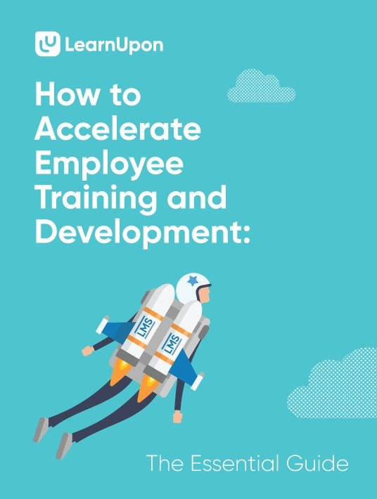 Free Ebook: How To Accelerate Employee Training And Development: The Essential Guide