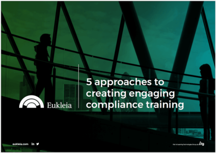 Eukleia eBook Explores New Ways To Create Engaging Compliance Training