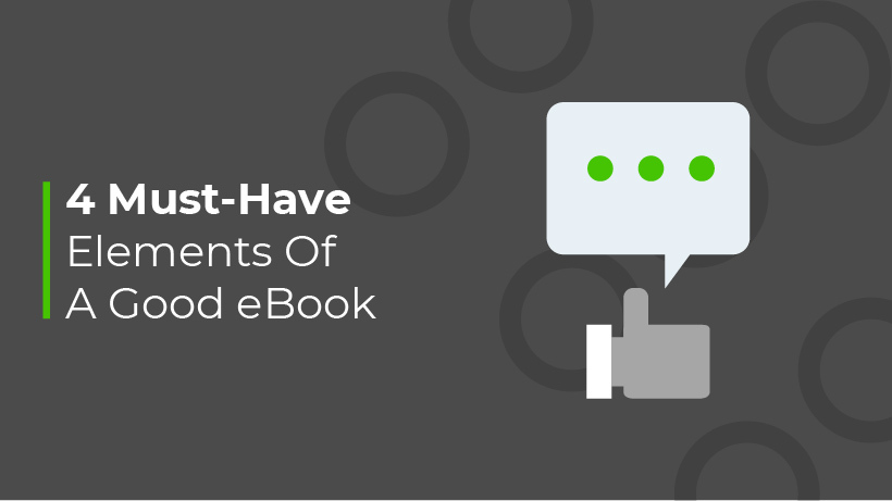 4 Must-Have Elements Of A Good eBook
