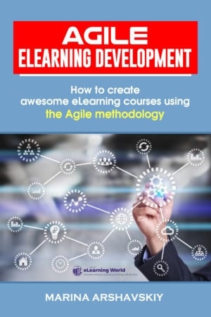 Announcing The New Agile eLearning Development Book!