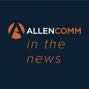 AllenComm Recognized On 3 Top Learning & Development Industry Lists