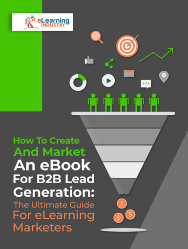 How To Create And Market An eBook For B2B Lead Generation: The Ultimate Guide For eLearning Marketers