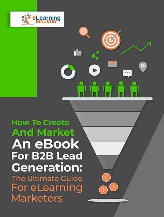 Free Ebook: How To Create And Market An eBook For B2B Lead Generation: The Ultimate Guide For eLearning Marketers