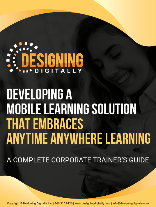 eBook Release: Developing A Mobile Learning Solution That Embraces Anytime Anywhere Learning