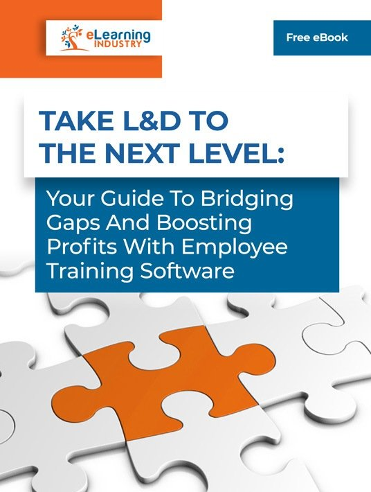 Take L&D To The Next Level: Your Guide To Bridging Gaps And Boosting Profits With Employee Training Software