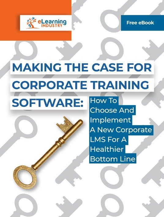 Free Ebook: Making The Case For Corporate Training Software: How To Choose And Implement A New Corporate LMS For A Healthier Bottom Line