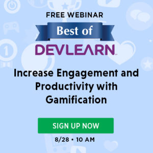The Best Of DevLearn - The Modern L&D Toolkit: Where Does Gamification Fit?