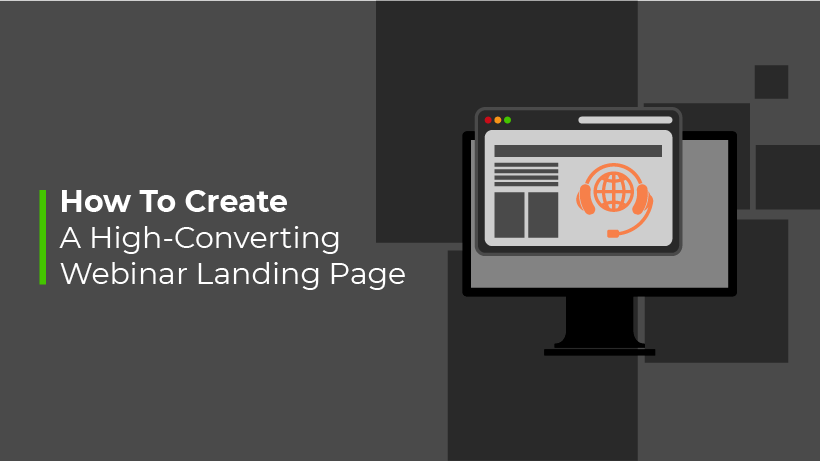 How To Create A High-Converting Webinar Landing Page