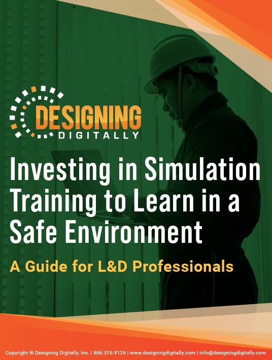 Free Ebook: Investing In Simulation Training To Train In A Safe Environment - A Guide For L&D Professionals