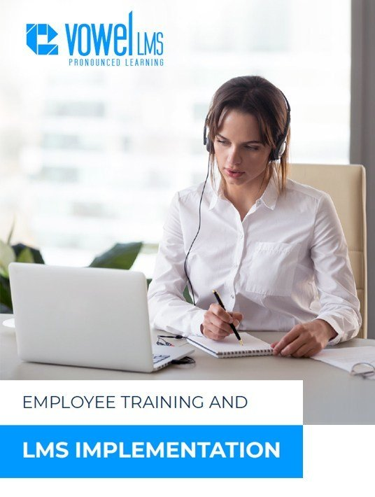 Free Ebook: The Complete LMS Implementation Guide To Ensure Employee Training Success