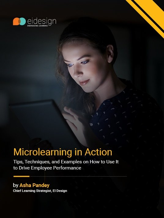 Microlearning In Action - Tips, Techniques, And Examples On How To Use It To Drive Employee Performance